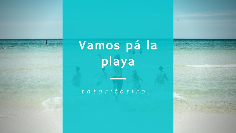 Vamos pá la playa